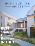 Home Builder Digest Best Modern Homebuilders